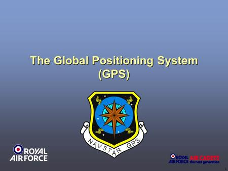 1 The Global Positioning System (GPS). 2 nd USAF Space Operations Squadron.