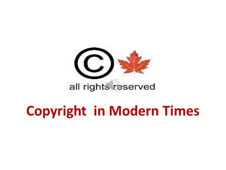 Copyright in Modern Times $$$ ™ vs ©