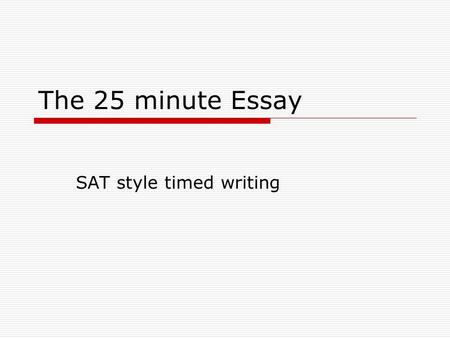 Sat timed essay prompts