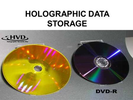 HOLOGRAPHIC DATA STORAGE. Contents Introduction  Magnetic and conventional optical data storage technologies are approaching physical limits beyond.