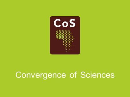 Convergence of Sciences. Facilitating institutional change in West Africa: The CoS-SIS Experience S. Adjei-Nsiah 1, O. Sakyi-Dawson 2 and Laurens Klerkx.