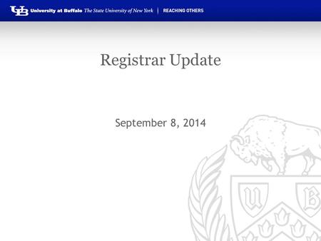 Registrar Update September 8, 2014. Topics Policy changes & reminders R grades and academic load Removing grade conditions from transfer credit Course.
