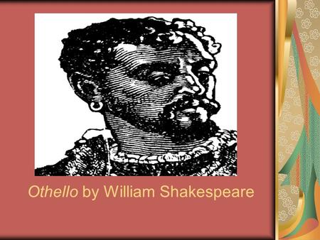 tragic flaw and misfortune in the characters in othello by william shakespeare The tragic flaw, the purge of sentiments through the deaths and the punishment on iago, and the experiences at the end of the othello character demonstrates the eloquence of each qualification of aristotle tragic hero by shakespeare.