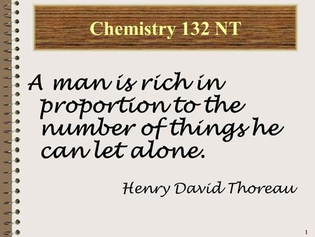 a man is rich in proportion to the number of things which he can afford to let alone A man is rich in proportion to the number of things he can afford to let alone the true measure of a man is how he treats someone who can do litemind is.