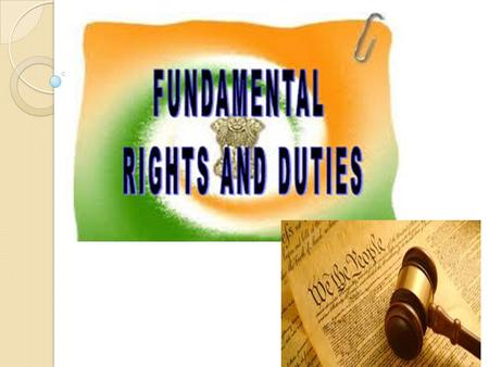 Fundamental Rights All democratic nations guarantee certain basic rights to its citizens Rights act as a safeguard against abuse or misuse of power by.
