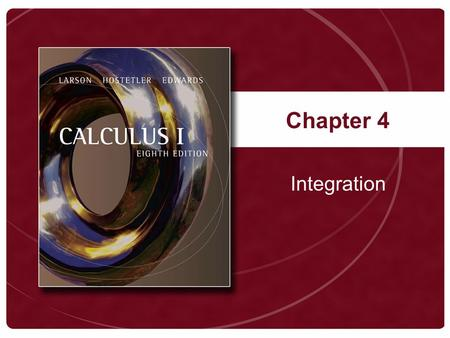 Chapter 4 Integration. Copyright © Houghton Mifflin Company. All rights reserved.4-2 Definition of an Antiderivative.