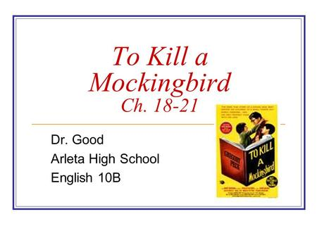 To Kill a Mockingbird Ch