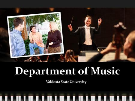 Department of Music Valdosta State University. Background Bachelor of Music University of Cambridge (1464) 1 Music Degrees in the United States Singing.