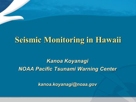Seismic Monitoring in Hawaii