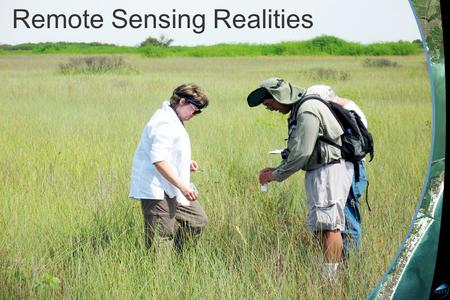 Remote Sensing Realities | June 2008 Remote Sensing Realities.