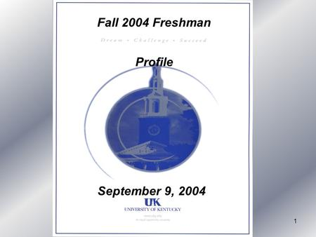 1 Fall 2004 Freshman Profile September 9, 2004. 2 Total Number of Applications = 10608 (+13%)