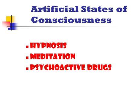 Artificial States Of Consciousness Hypnosis Meditation