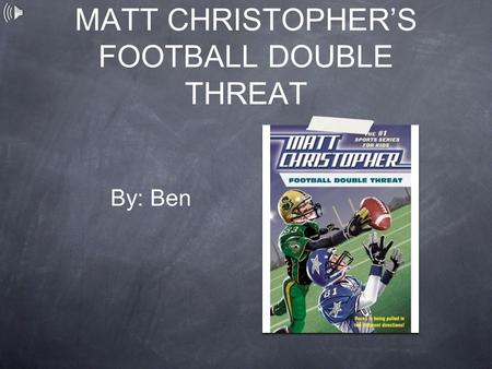 MATT CHRISTOPHER'S FOOTBALL DOUBLE THREAT