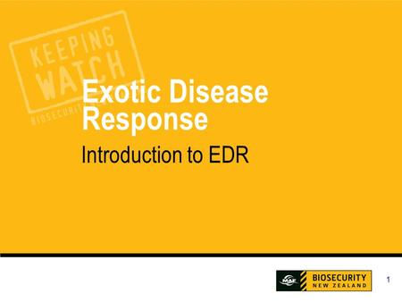 1 Exotic Disease Response Introduction to EDR. 2 Workshop Outcome This workshop is designed to give you an overview of the policy and procedures to deal.