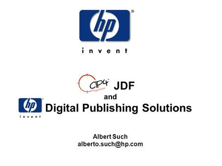 JDF and hp Digital Publishing Solutions Albert Such