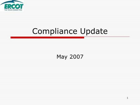 1 Compliance Update May 2007. 2 Control Performance Highlights  NERC CPS1 Performance Performance further declined in March  March performance comparison.