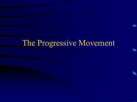 The Progressive Movement. Attacks against the rich. Henry Demarest Lloyd - Wealth against Commonwealth. Standard Oil. Bloated Trusts. Thorstein Veblen.