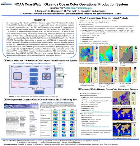ABSTRACT In recent years, the NOAA CoastWatch Okeanos Ocean Color Operational Production System (OPS) has been providing a series of high quality ocean.