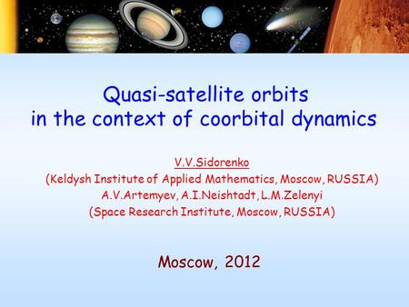 V.V.Sidorenko (Keldysh Institute of Applied Mathematics, Moscow, RUSSIA) A.V.Artemyev, A.I.Neishtadt, L.M.Zelenyi (Space Research Institute, Moscow, RUSSIA)