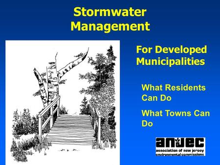 Stormwater Management For Developed Municipalities What Residents Can Do What Towns Can Do.