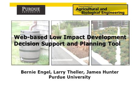 Bernie Engel, Larry Theller, James Hunter Purdue University.