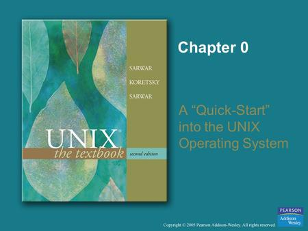 "Chapter 0 A ""Quick-Start"" into the UNIX Operating System."