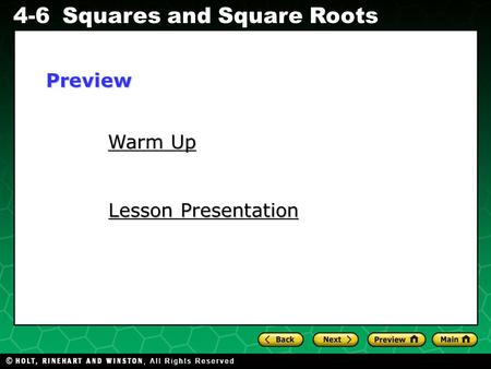 Evaluating Algebraic Expressions 4-6Squares and Square Roots Warm Up Warm Up Lesson Presentation Lesson PresentationPreview.