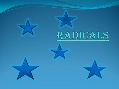 Radical The whole equation is called the radical. C is the radicand, this must be the same as the other radicand to be able to add and subtract.