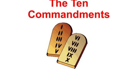 The Ten Commandments. The First Commandment What does this mean? We are to fear, love, and trust God above all things. You shall have no other gods.