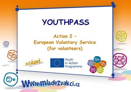 YOUTHPASS Action 2 – European Voluntary Service (for volunteers)