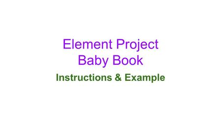 Element Project Baby Book