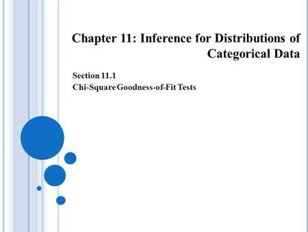 Chapter 11: Inference for Distributions of Categorical Data Section 11.1 Chi-Square Goodness-of-Fit Tests.