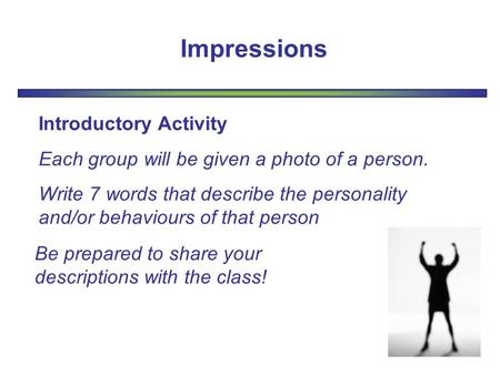 Impressions Introductory Activity