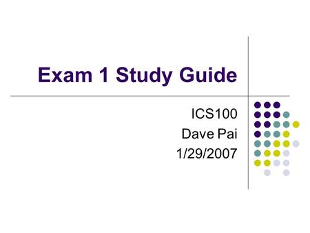 Exam 1 Study Guide ICS100 Dave Pai 1/29/2007. How to Change your HCC Network Account Password Go to: