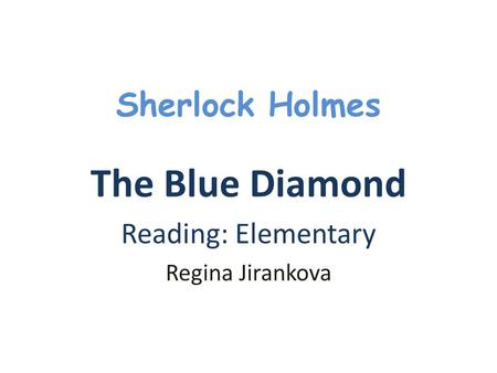 The Blue Diamond Reading: Elementary Regina Jirankova