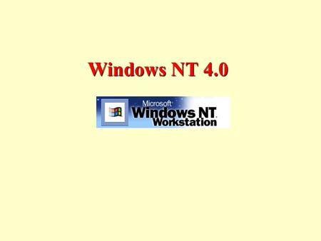 Windows NT 4.0. NT Architecture Executive Services I/O Manager –cache manager –file systems –network drivers –device drivers Object Manager Security.
