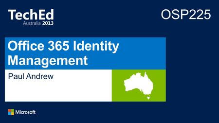 Paul Andrew. Recently Announced… Identity Integration Options 2 3 Identity Management Overview 1.