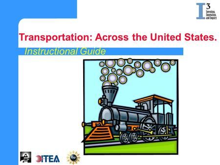 Instructional Guide Transportation: Across the United States.