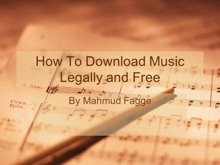 How To Download Music Legally and Free By Mahmud Fagge.