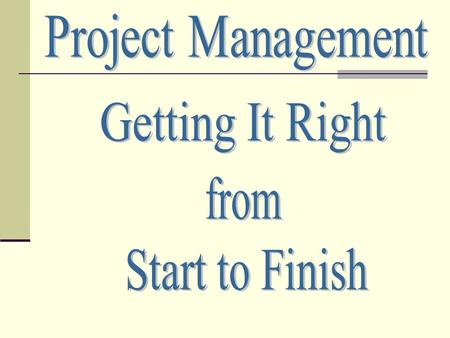 What is Project Management? What makes it different from a process, service or program?