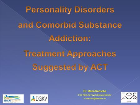 Personality Disorders and Comorbid Substance Addiction: