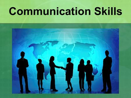 Communication Skills. What are communication skills? They are important skills that involve: Words- the foundation of effective communication. Gestures-