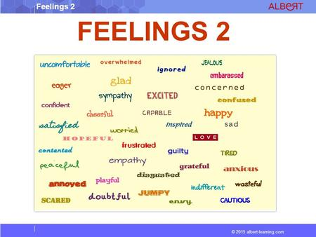 © 2015 albert-learning.com Feelings 2 FEELINGS 2.