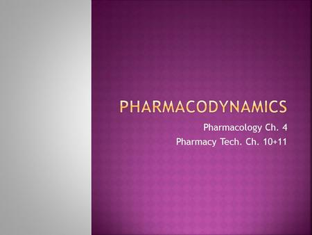 "Pharmacology Ch. 4 Pharmacy Tech. Ch. 10+11.  A receptor (the ""Key"") interacts with a drug because it fits the structure of the receptor.  Once the."