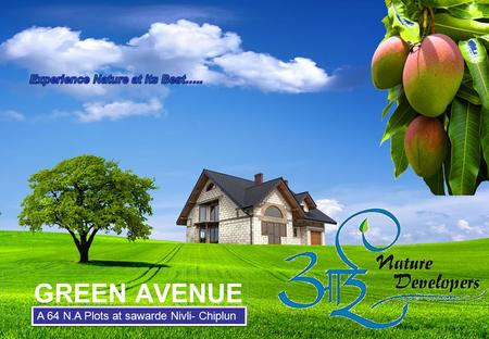 GREEN AVENUE A 64 N.A Plots at sawarde Nivli- Chiplun.