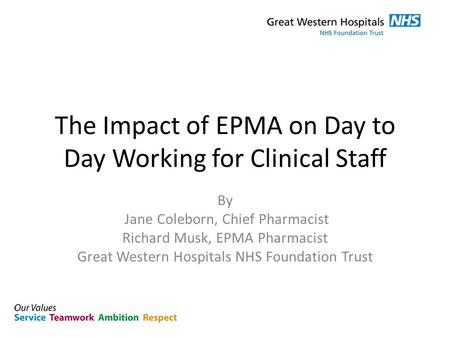 The Impact of EPMA on Day to Day Working for Clinical Staff