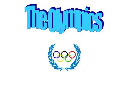 Ancient Greek Olympics The first Olympics were held in 776bc. They held chariot races and running races. The statue of Zeus is thirteen metres high and.