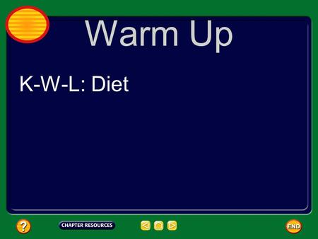 Warm Up K-W-L: Diet. Nutrients are substances in foods that provide energy and materials for cell development, growth, and repair. Your body needs energy.