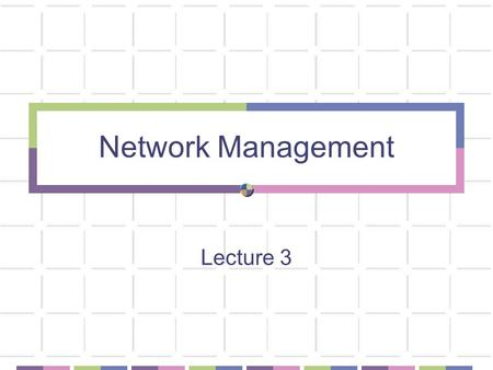 Network Management Lecture 3. Network Faults Hardware Software.
