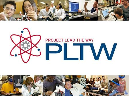 PLTW Overview Two high school curricular programs that are usually only partially implemented (i.e. three courses are offered): P ATHWAY TO E NGINEERING.